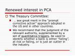 renewed interest in pca