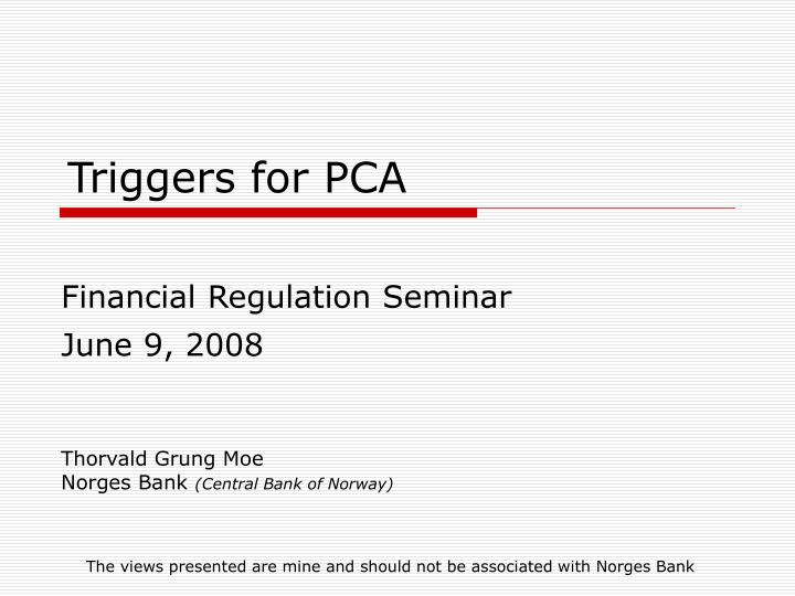 triggers for pca n.