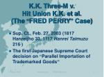k k three m v hit union k k et al the fred perry case