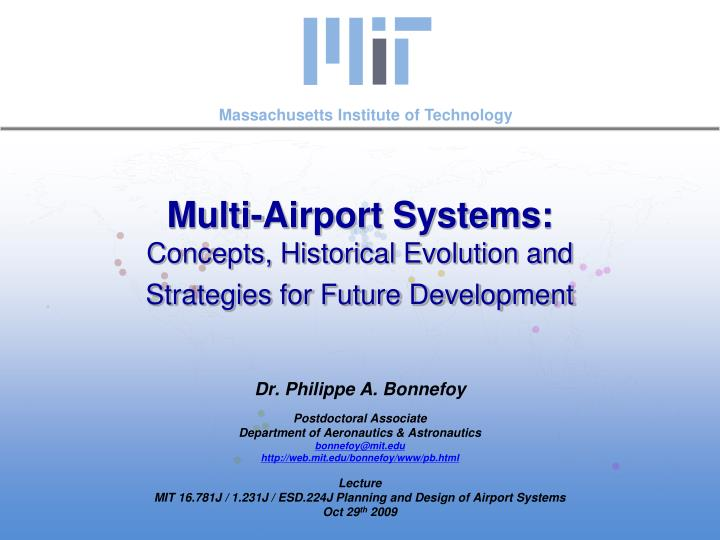multi airport systems concepts historical evolution and strategies for future development n.