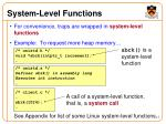 system level functions