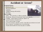 accident or arson