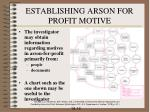 establishing arson for profit motive
