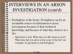 interviews in an arson investigation cont d