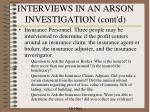 interviews in an arson investigation cont d1