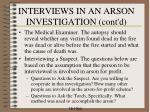 interviews in an arson investigation cont d3