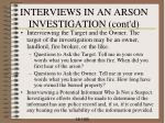 interviews in an arson investigation cont d4
