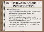 interviews in an arson investigation