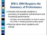 idea 2004 requires the summary of performance