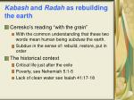kabash and radah as rebuilding the earth