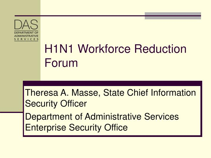 h1n1 workforce reduction forum n.