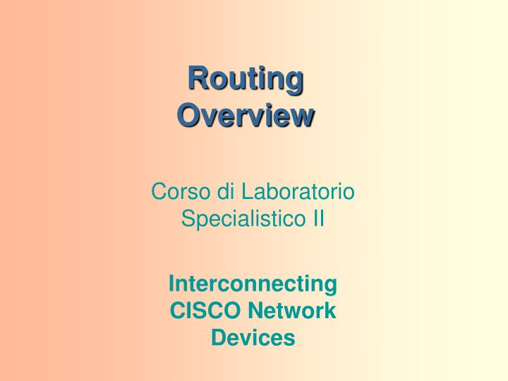 routing overview n.