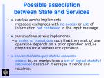 possible association between state and services