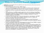 material readiness branch equipmen t