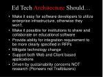 ed tech architecture should