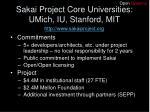sakai project core universities umich iu stanford mit