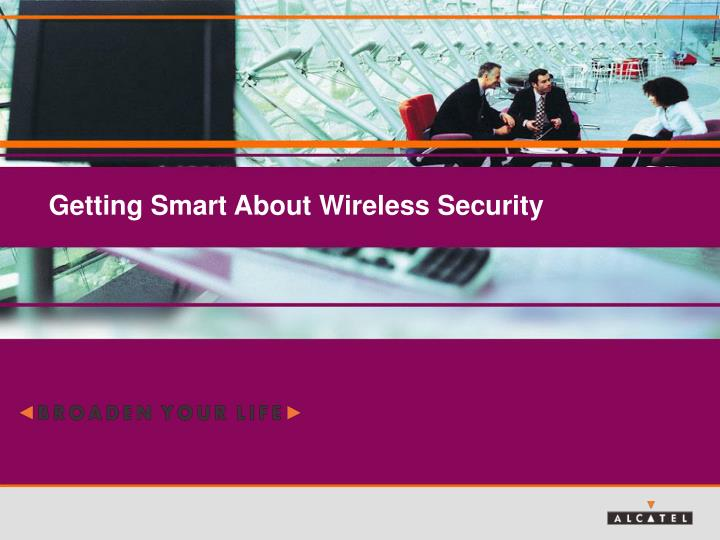 getting smart about wireless security n.