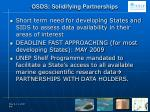 osds solidifying partnerships