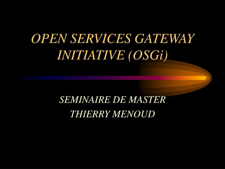 open services gateway initiative osgi n.
