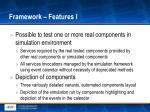 framework features i