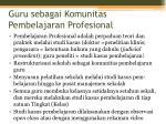 guru sebagai komunitas pembelajaran profesional