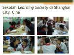 sekolah learning society di shanghai city cina