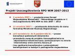 projekt uszczeg owienia rpo wim 2007 2013