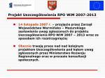 projekt uszczeg owienia rpo wim 2007 20131
