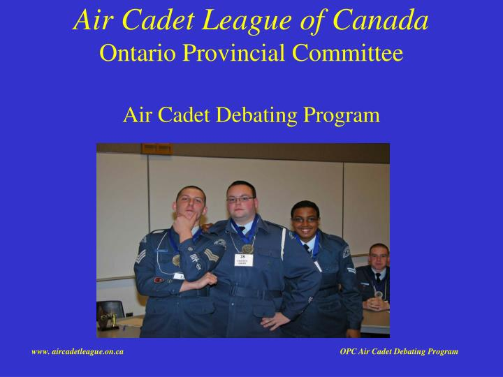 air cadet league of canada ontario provincial committee air cadet debating program n.