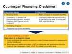 counterpart financing disclaimer
