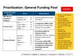 prioritization general funding pool