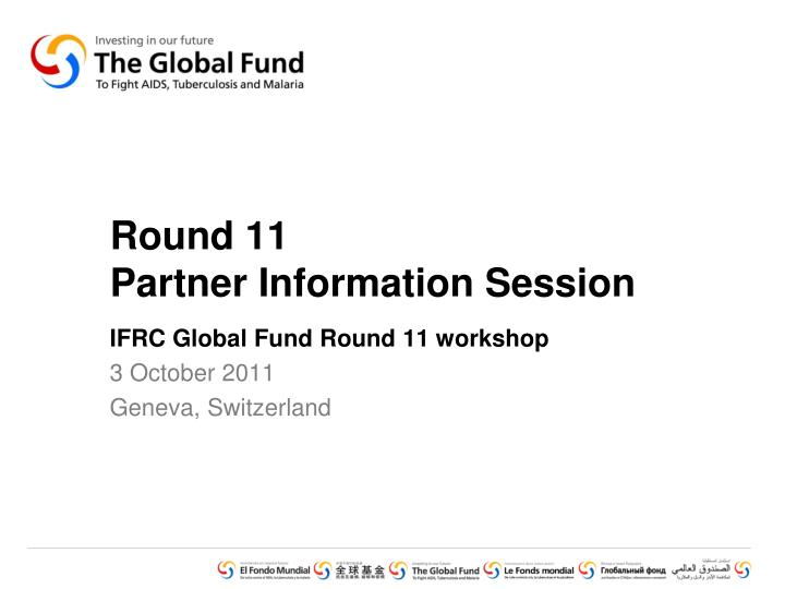 round 11 partner information session n.