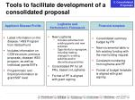 tools to facilitate development of a consolidated proposal