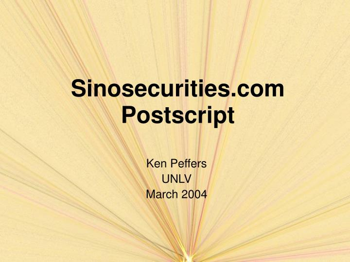 Sinosecurities com postscript