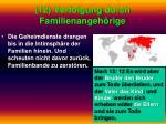 12 verfolgung durch familienangeh rige