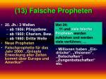 13 falsche propheten