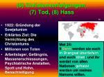 6 christenverfolgungen 7 tod 8 hass