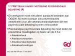 1 1 wettelijk kader wetgeving psychosociale belasting 4