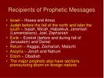 recipients of prophetic messages