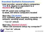 anecdotal qualitative assessments