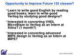 opportunity to improve future 152 classes