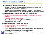 review cache week 8