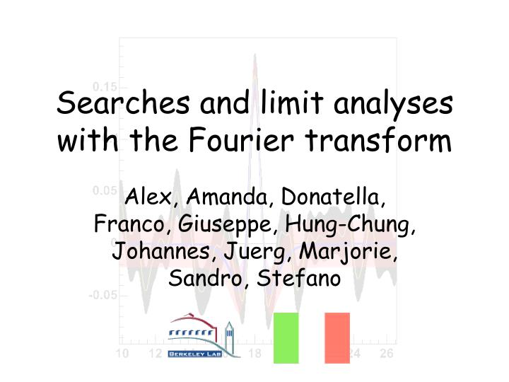 searches and limit analyses with the fourier transform n.