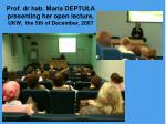 prof dr hab maria deptu a presenting her open lecture ukw the 5th of december 2007