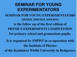 seminar for young experimentators