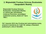2 wojew dzki fundusz ochrony rodowiska i gospodarki wodnej