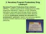 3 narodowy program przebudowy dr g lokalnych