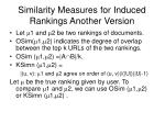 similarity measures for induced rankings another version