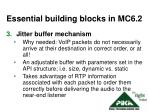 essential building blocks in mc6 22