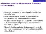 a previous successful improvement strategy lessons learnt
